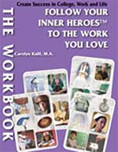 Companion Workbook – Follow Your Inner Heroes To The Work You Love